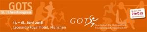 31. Jahreskongress der GOTS | 17. - 18. Juni 2016, Leonardo Royal Hotel, München
