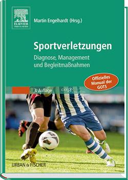 Sportverletzungen - Diagnose, Management und Begleitmaßnahmen